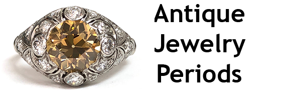 Global Gemology & Appraisals - Antique & Vintage Jewelry Periods